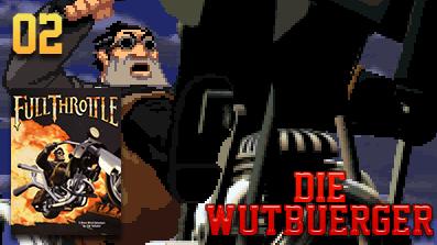 Die Wutbuerger: Vollgas: Full Throttle #02 – Achtung, Hinterhalt!
