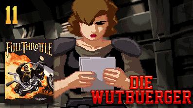 Let's Play Vollgas: Full Throttle #11 – Das Versteck der Vultures