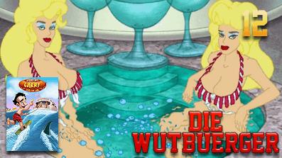 Die Wutbuerger: Leisure Suit Larry 7: Yacht nach Liebe #12 – Hisst die Segel!