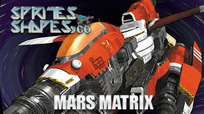 Sprites, Shapes &Co #06: Giga Wing und Mars Matrix