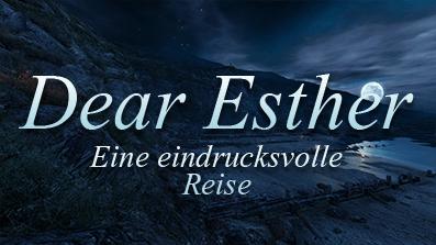 Dear Esther – Eine eindrucksvolle Reise