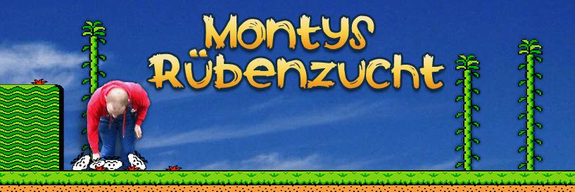 Montys Rübenzucht