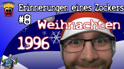 Erinnerungen eines Zockers #8 – Weihnachten 1996