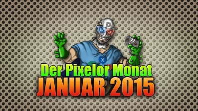 Der PixelOr-Monat – Januar 2015