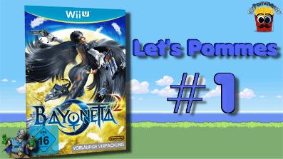 Let's Pommes: Bayonetta 2 #1 – Der Anfang