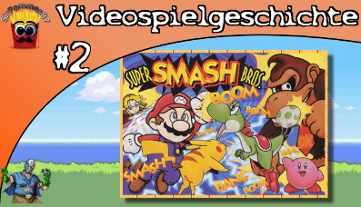 Videospielgeschichte #2 – Super Smash Bros. Teil 1