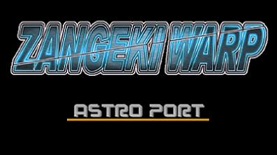 Zangeki Warp von Astro Port