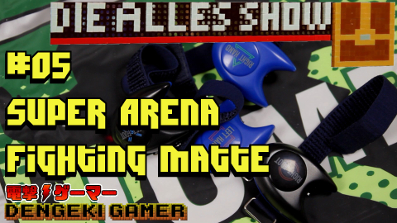 Super Arena Fighting Matte │ Die Alles Show #05 – Alles Mist