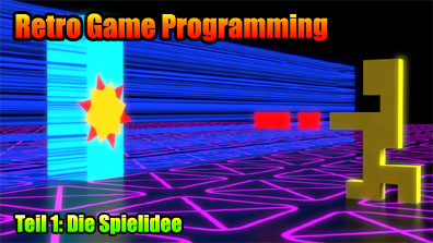 Retro Game Programming: Teil 1