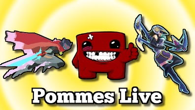Hyper Light Drifter, Super Meat Boy, EDF4.1 | Pommes Live
