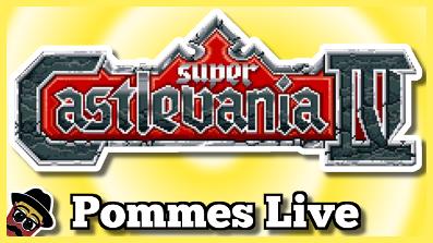 Super Castlevania 4 (Full Playthrough) | Pommes Live 12/18.05.2018