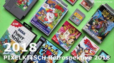 PIXELKITSCH #207: Retrospektive 2018 – der Jahresrückblick