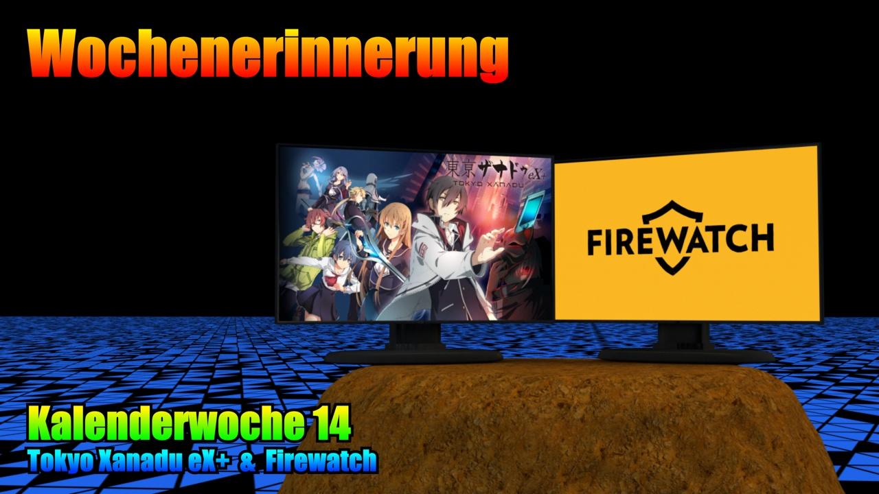 Wochenerinnerung 20KW14: Tokyo Xanadu eX+ & Firewatch